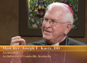 Most Rev. Joseph E. Kurtz, DD,